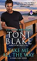 Take Me All the Way (Coral Cove #3)
