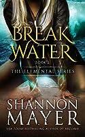 Breakwater (The Elemental Series, #2)