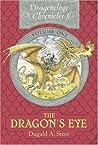The Dragon's Eye (Dragonology Chronicles, #1)