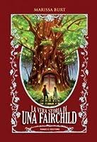 La vera storia di Una Fairchild (Storybound, #1)