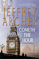 Cometh the Hour (The Clifton Chronicles, #6)