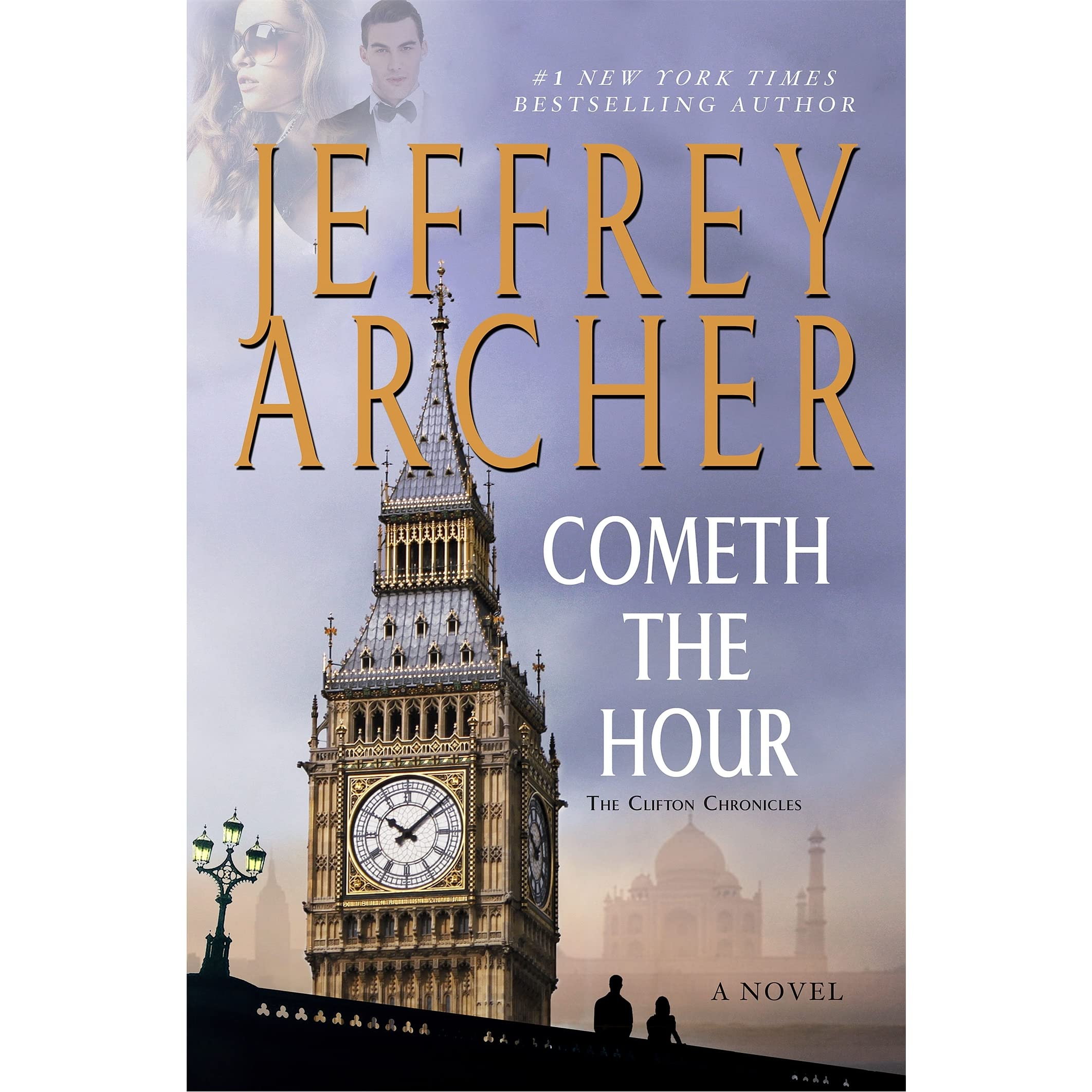 Cometh The Hour (the Clifton Chronicles, #6) By Jeffrey Archer €� Reviews,  Discussion, Bookclubs, Lists