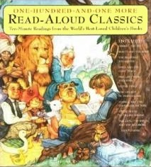 One-Hundred-and-One More Read-Aloud Classics: Ten-Minute Readings from the World's Best Loved Children's Books