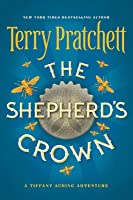 The Shepherd's Crown (Tiffany Aching Book 5)