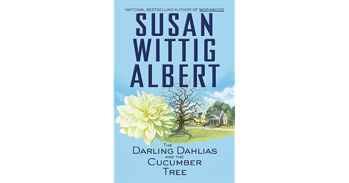 The Darling Dahlias and the Cucumber Tree (The Darling Dahlias, Book 1)