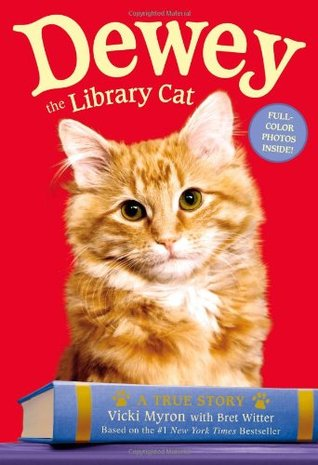 Dewey the Library Cat: A True Story