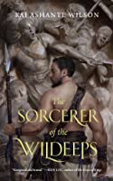 The Sorcerer of the Wildeeps (The Sorcerer of the Wildeeps #1)