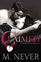 Claimed (Decadence After Dark, #2)