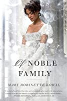 Of Noble Family (Glamourist Histories, #5)