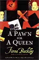 A Pawn for a Queen (Ursula Blanchard, #6)