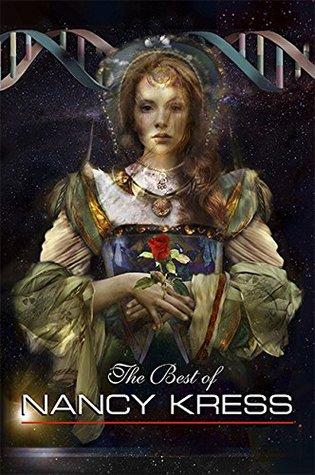 The Best of Nancy Kress by Nancy Kress