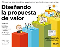 Value Proposition Design How To Create Products And Services
