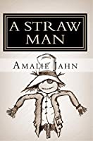 A Straw Man (The Clay Lion Series Book 3)