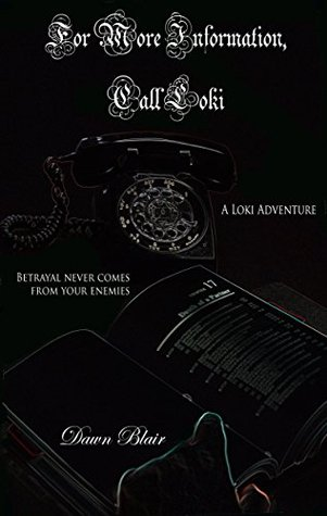 For More Information, Call Loki (The Loki Adventures Book 4)