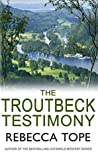 The Troutbeck Testimony (The Lake District Mysteries)