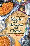 Murder with Macaroni and Cheese (Mahalia Watkins Soul Food Mystery #2)