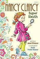 Nancy Clancy, Super Sleuth (Nancy Clancy Chapter Books series)