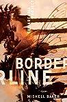 Borderline by Mishell Baker