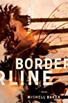 Borderline (The Arcadia Project, #1)