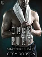 Once Pure (Shattered Past #3)
