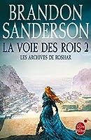 La Voie des rois, tome 2 (Les Archives de Roshar #1.2)