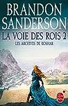 La Voie des rois, tome 2 by Brandon Sanderson