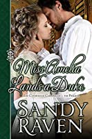 Miss Amelia Lands a Duke (The Caversham Chronicles, #0.5)
