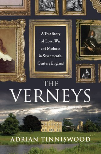 The-Verneys-a-true-story-of-love-war-and-madness-in-seventeenth-century-England