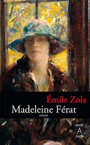 Madeleine Ferat By Emile Zola