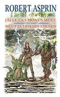 Jälle üks mõnus müüt / Müüt ja eksiarvamused (Myth Adventures, #1-2)