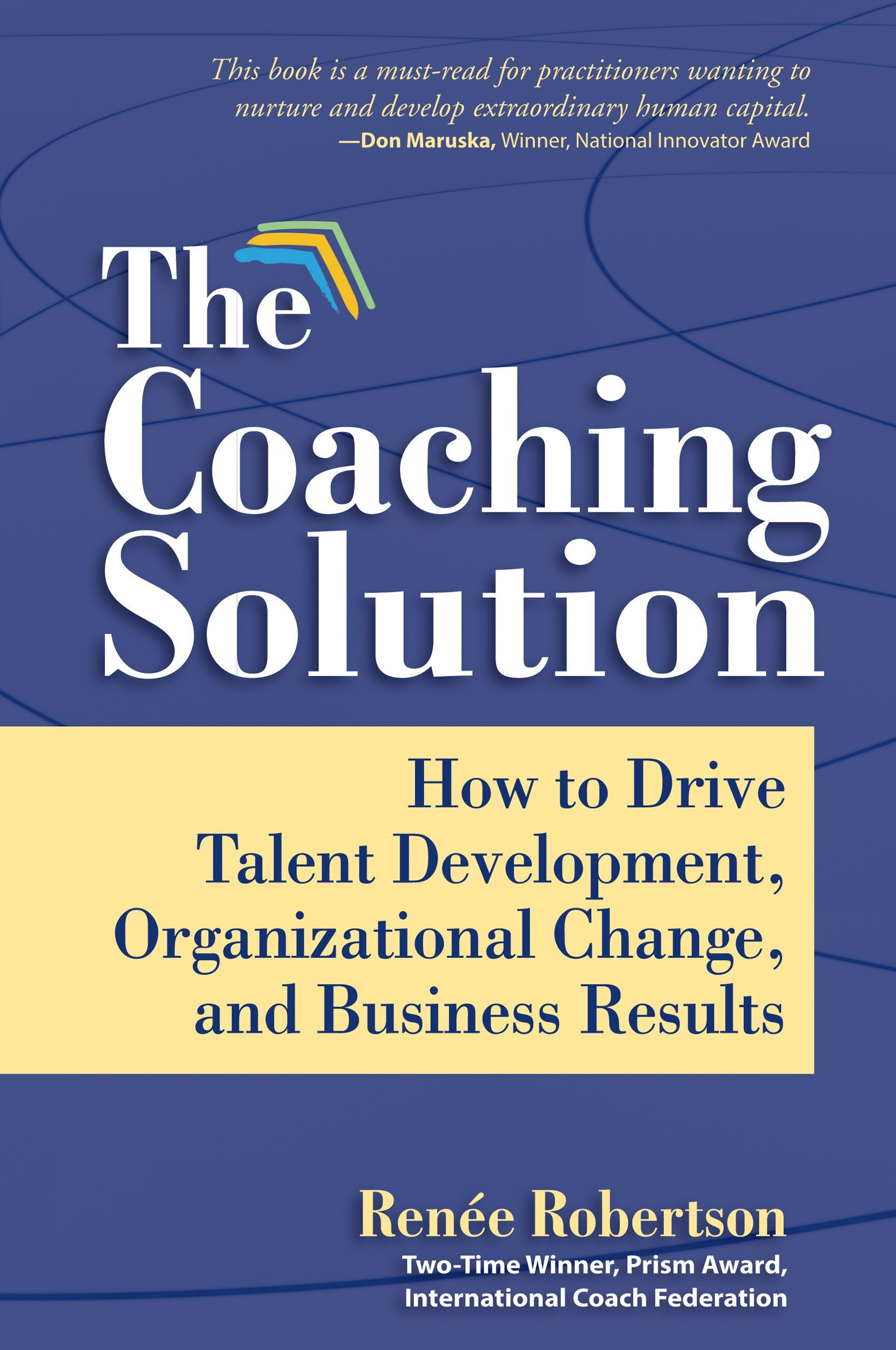 The Coaching Solution - Renee Robertson