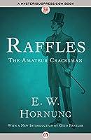 Raffles: The Amateur Cracksman (A. J. Raffles, the Gentleman Thief #1)