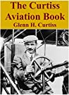The Glenn Curtiss Aviation Book