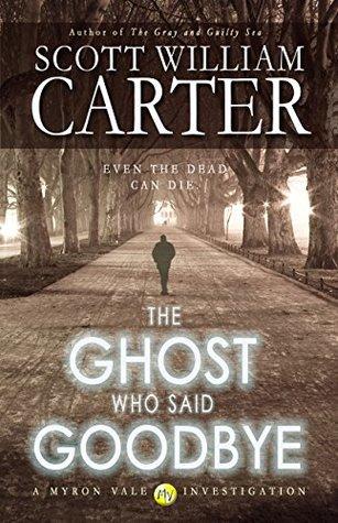 The Ghost Who Said Goodbye