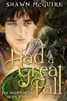 Had a Great Fall (The Wish Makers, #4)