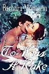 To Kiss A Rake (Scandalous Kisses, #1)