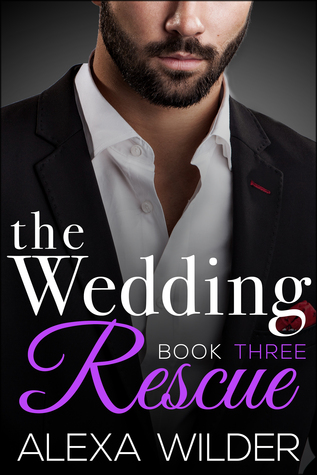 The Wedding Rescue, Book 3