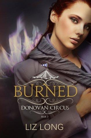 Burned (Donovan Circus, #2)