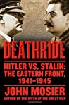 Deathride Hitler vs. Stalin: The Eastern Front, 1941-1945