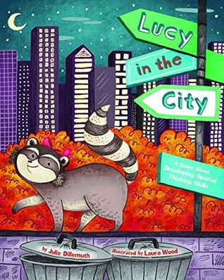 Lucy in the City: A Story about Devleloping Spatial Thinking Skills