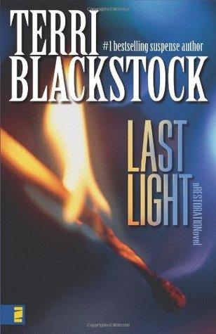 Last Light (Restoration, #1)