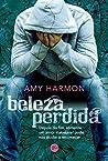 Beleza Perdida by Amy Harmon
