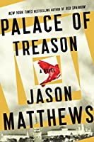 Palace of Treason (Red Sparrow Trilogy #2)