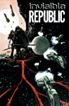 Invisible Republic, Vol. 1