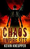 Chaos Umpire Sits (They Who Fell #2)