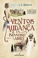 Ventos de Mudança em Summerset Abbey (Summerset Abbey, #3)