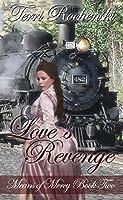 Love's Revenge: A 19th Century Historical Romance Novel (Means of Mercy Historical Romance Series Book 2)