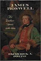 James Boswell, the Earlier Years, 1740-1769