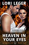 Heaven in Your Eyes (La Fleur de Love: Book Four)