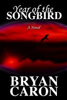 Year of the Songbird